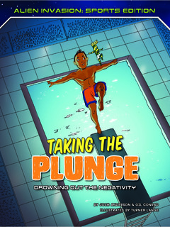 Taking the Plunge: Drowning Out the Negativity