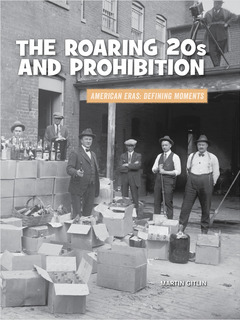 The Roaring 20s and Prohibition