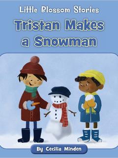 Tristan Makes a Snowman