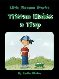 Tristan Makes a Trap