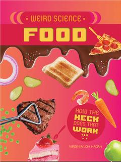 Weird Science: Food