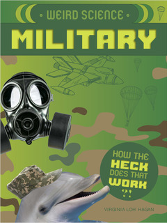 Weird Science: Military