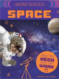 Weird Science: Space