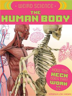 Weird Science: The Human Body