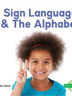 Sign Language & The Alphabet