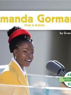 Amanda Gorman: Poet & Activist