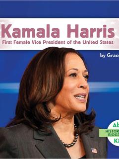Kamala Harris: First Female Vice President of the United States
