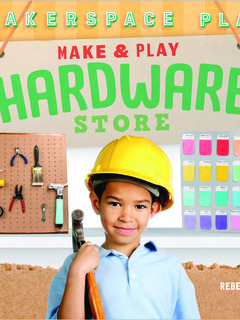 Make & Play Hardware Store