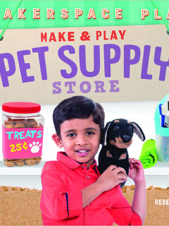 Make & Play Pet Supply Store