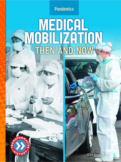 Medical Mobilization: Then and Now