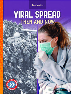 Viral Spread: Then and Now