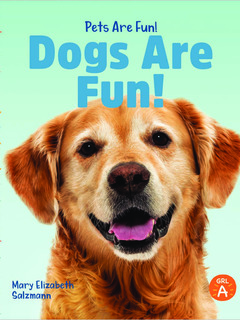 Dogs Are Fun!