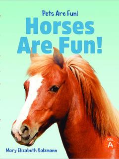 Horses Are Fun!