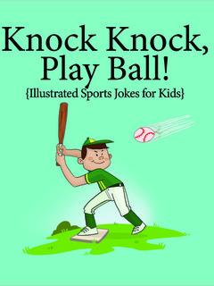 Knock, Knock, Play Ball!