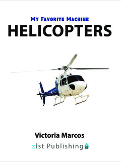 My Favorite Machine: Helicopters
