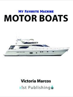 My Favorite Machine: Motor Boats