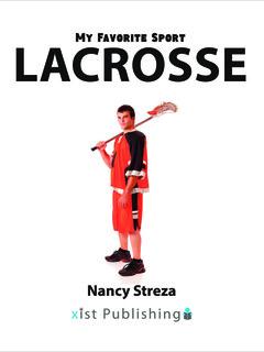 My Favorite Sport: Lacrosse