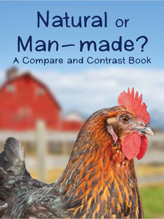 Natural or Man-Made? A Compare and Contrast Book