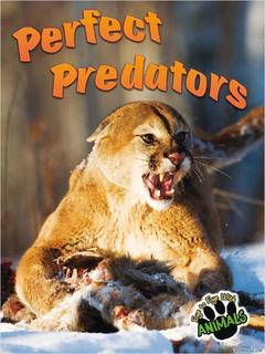 Perfect Predators