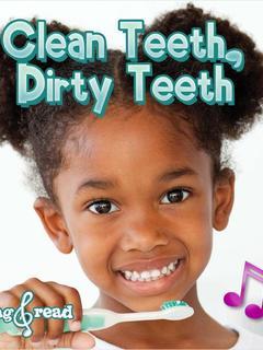 Clean Teeth, Dirty Teeth