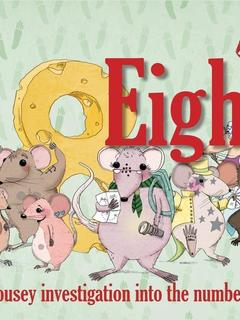Eight...a mousey investigation into the number eight (US)