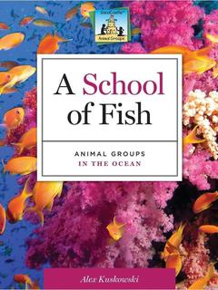School of Fish: Animal Groups in the Ocean