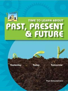 Time to Learn about Past, Present & Future