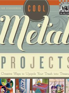 Cool Metal Projects