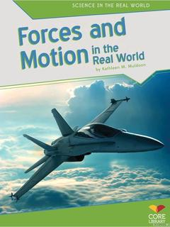 Forces and Motion in the Real World
