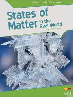 States of Matter in the Real World
