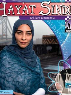 Hayat Sindi: Brilliant Biochemist
