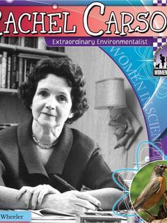 Rachel Carson: Extraordinary Environmentalist