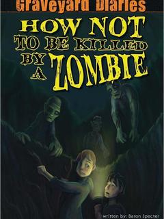 How Not to be Killed by a Zombie