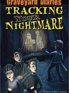Tracking Your Nightmare
