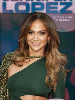 Jennifer Lopez: Actress & Pop Superstar
