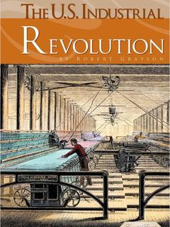The U.S. Industrial Revolution