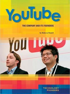 YouTube: Company and Its Founders
