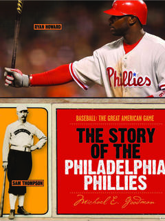 The Story of the Philadelphia Phillies