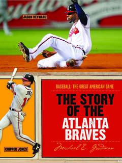 The Story of the Atlanta Braves