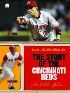 The Story of the Cincinnati Reds