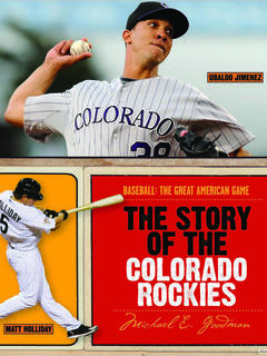 The Story of the Colorado Rockies