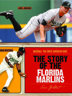 The Story of the Florida Marlins
