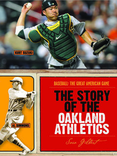 The Story of the Oakland Athletics