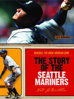 The Story of the Seattle Mariners