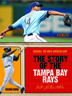 The Story of the Tampa Bay Rays