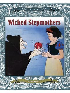 Wicked Stepmothers