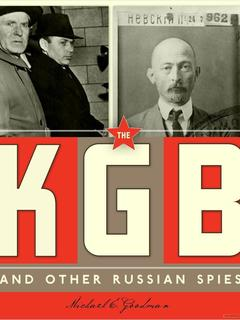 The KGB and Other Russian Spies