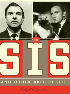 The SIS and Other British Spies