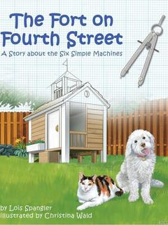 Fort on Fourth Street: a story about simple machines