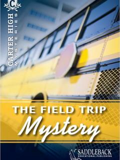 The Field Trip Mystery
